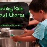 Teaching Kids About Chores