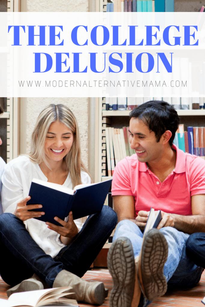 The College Delusion