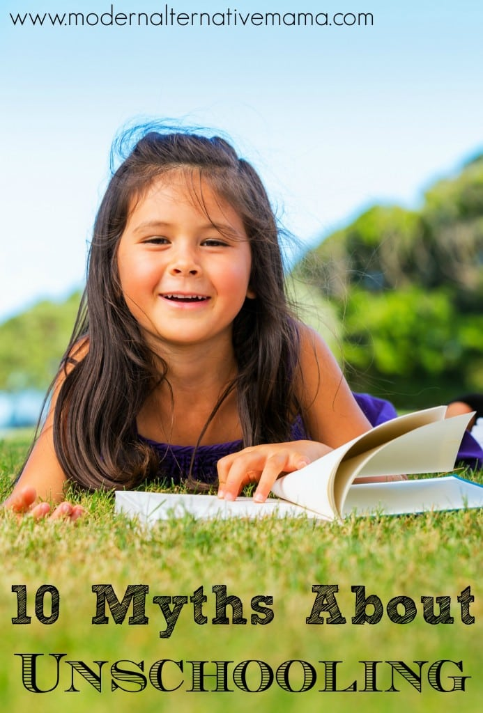 10 Myths About Unschooling