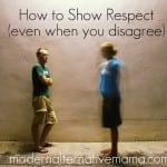 How to Show Respect Even When You Disagree