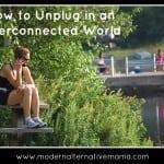 4 Ways to Mindfully Unplug