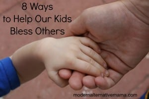 8 ways to help our kids bless others
