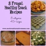 8 Frugal, Healthy Snack Recipes