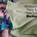 mainstream baby lies