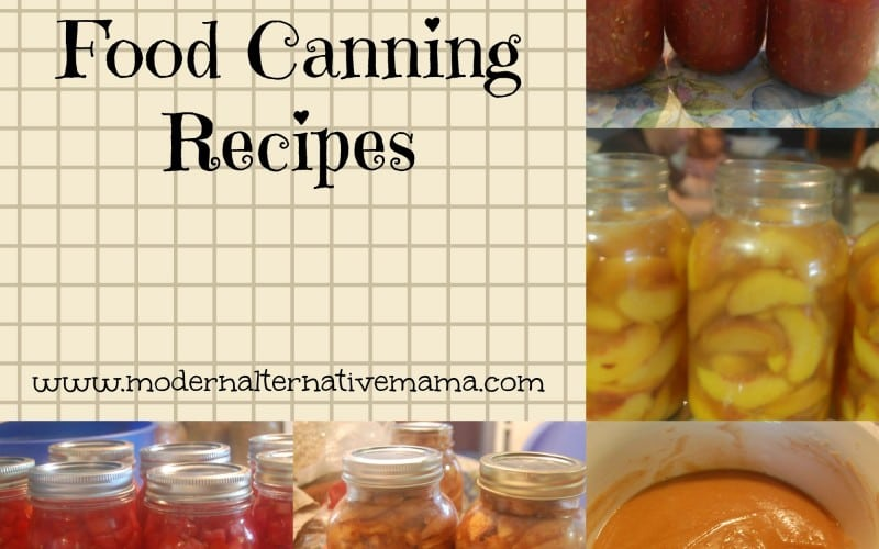 25 Best Real Food Canning Recipes