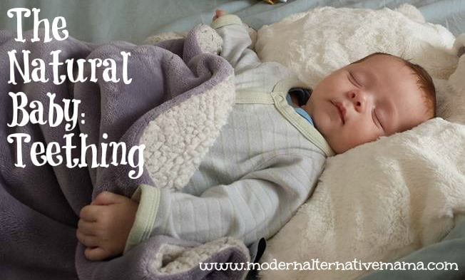 The Natural Baby: Teething