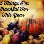 25 things I'm thankful for