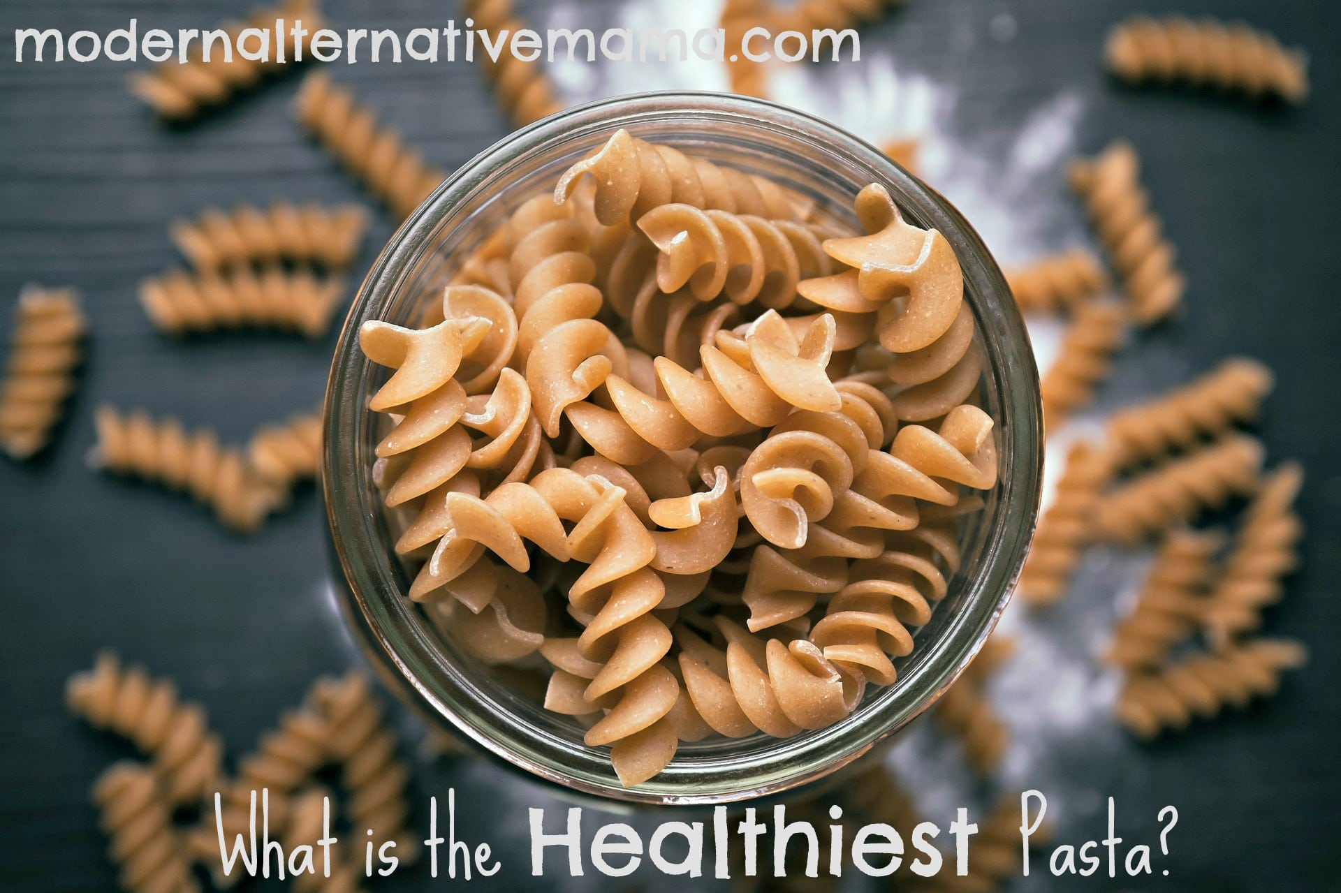 What is the healthiest pasta