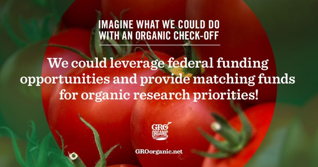 How to Support Organic: GROorganic CheckOff Program