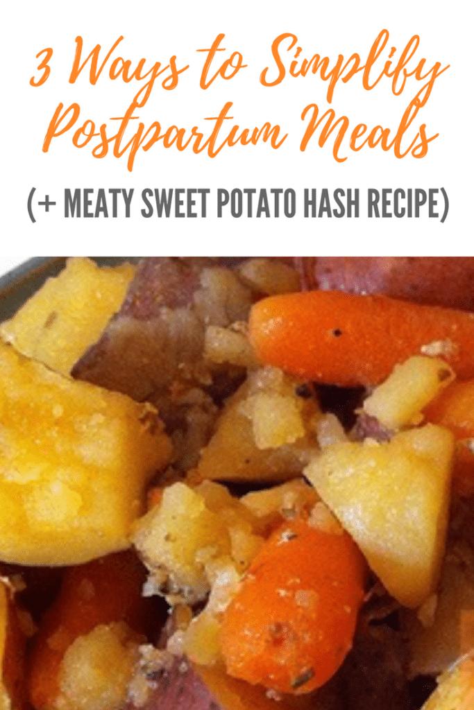 3 Ways to Simplify Postpartum Meals