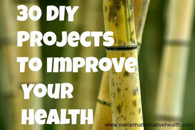 30 DIY Projects To Improve Your Health