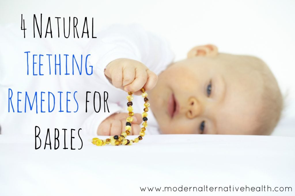 4 natural teething remedies for babies modern alternative mama