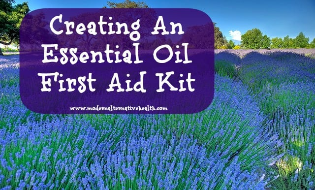 Creating An Essential Oil First Aid Kit