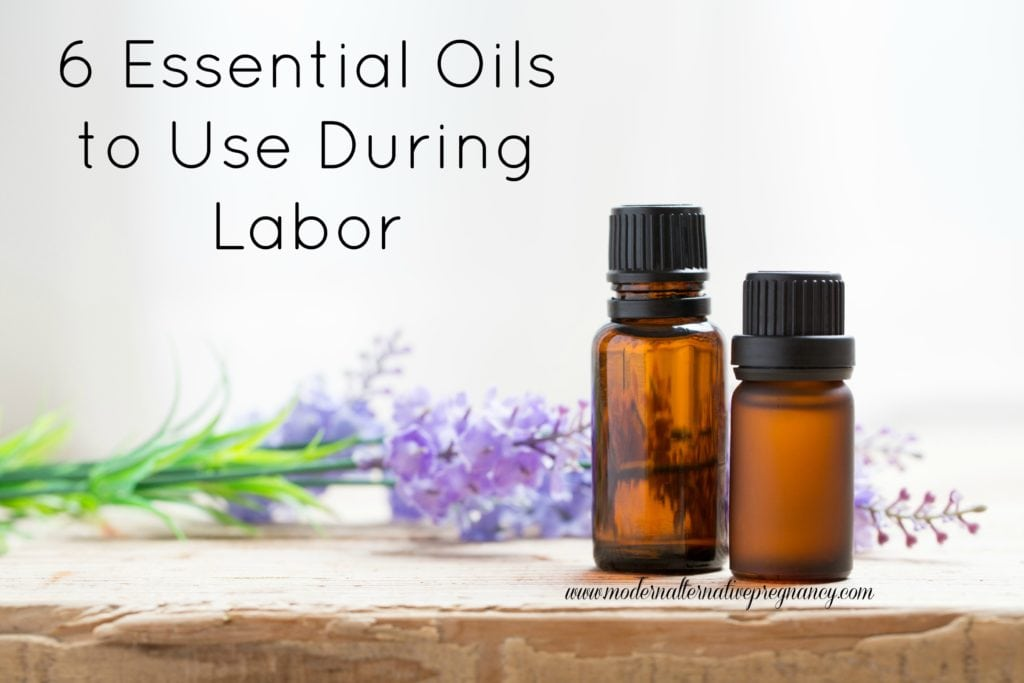 6 Essential Oils to Use During Labor