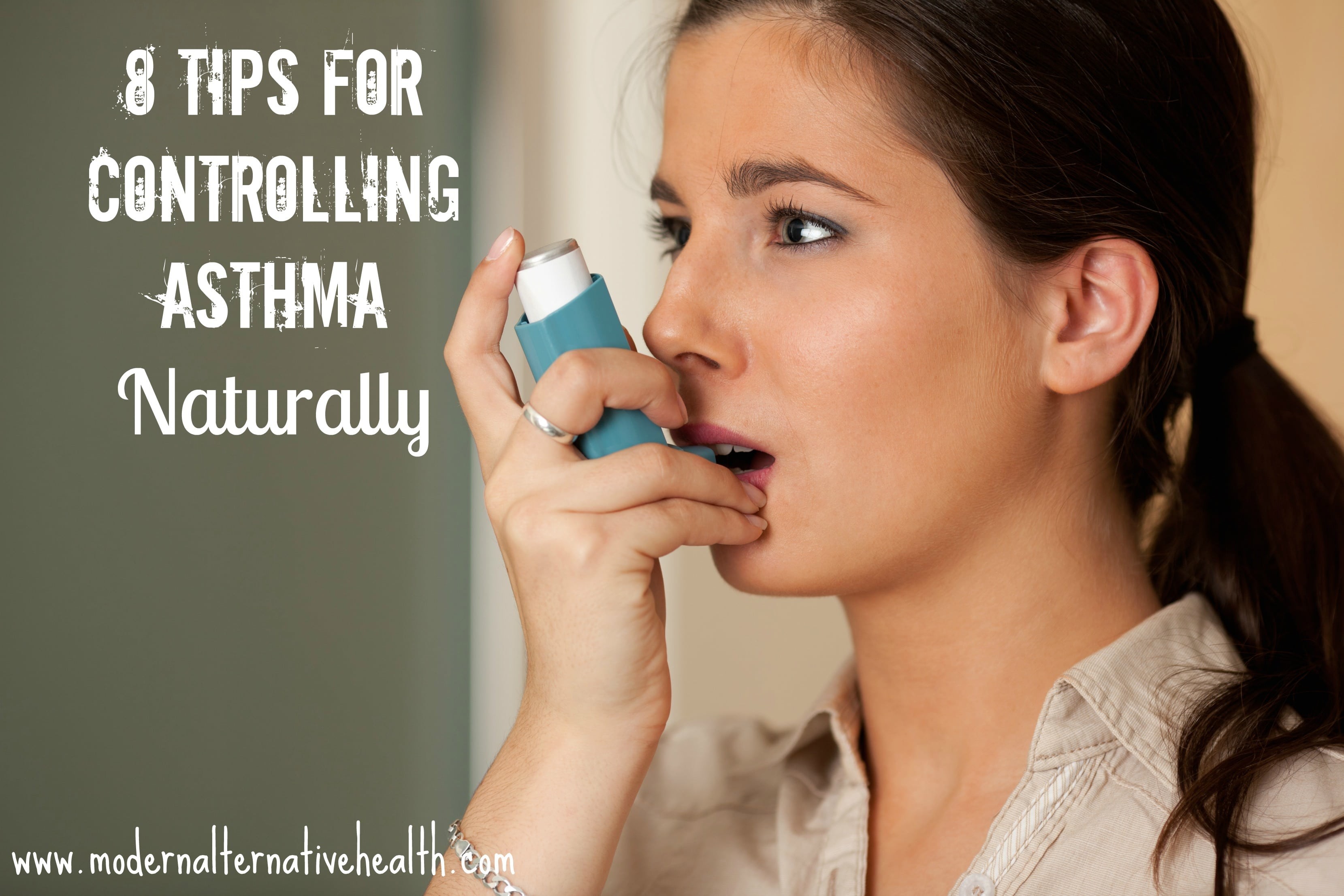 8 Tips for Controlling Asthma Naturally