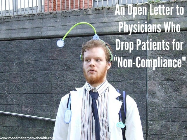 An Open Letter to Physicians Who Drop Patients for Non-Compliance