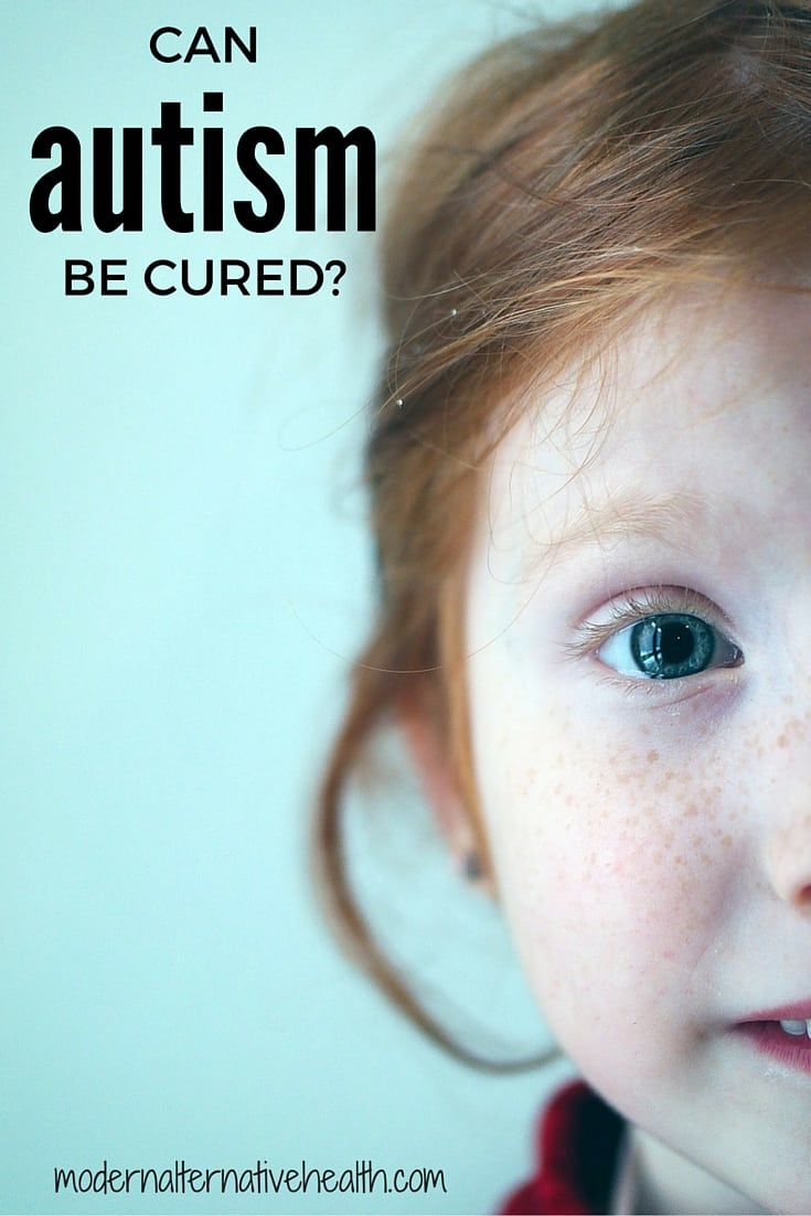 Can Autism Be Cured? | Modern Alternative Health