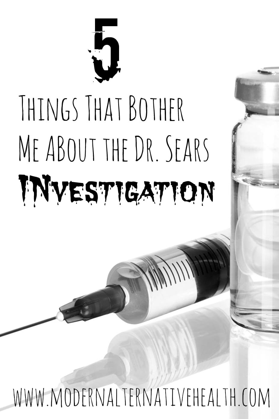 Five Things That Bother Me About the Dr. Sears Investigation