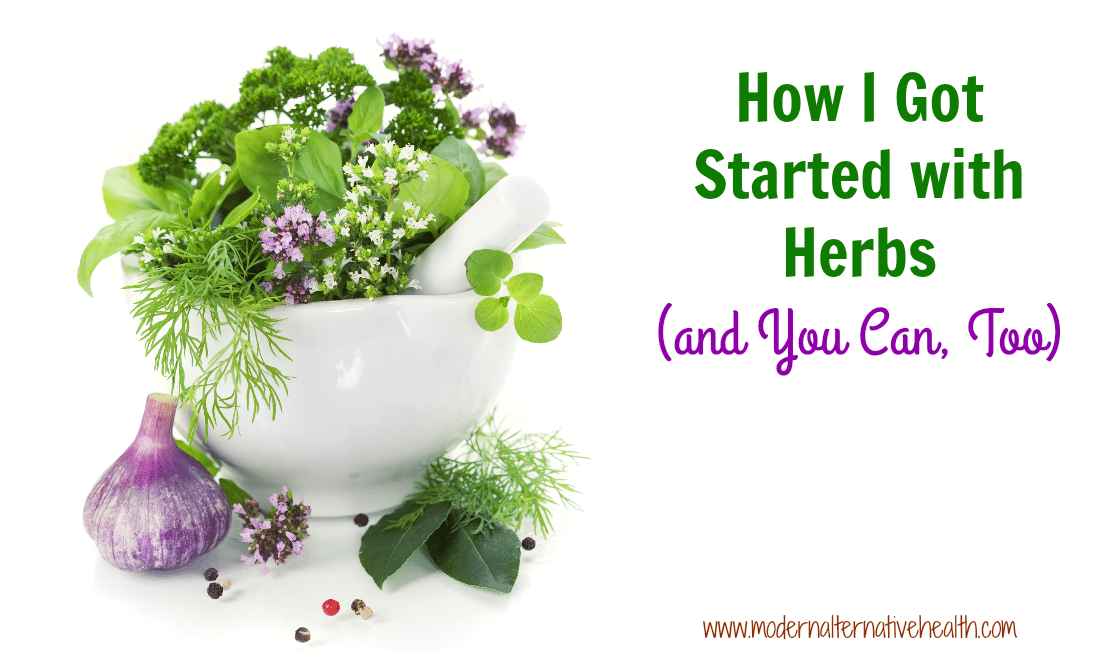 How I Got Started with Herbs (and You Can, Too)