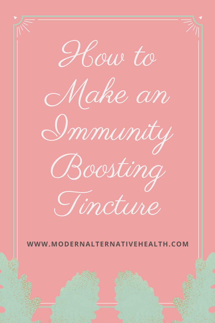 How to Make an Immunity Boosting Tincture