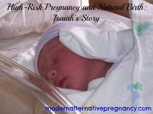 High-Risk Pregnancy and Natural Birth: Isaiah's Story