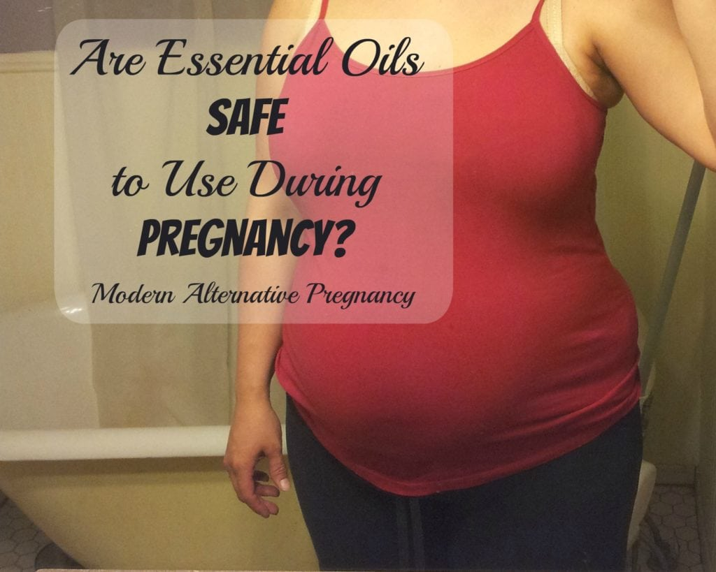 Are Essential Oils Safe to Use During Pregnancy? | Find out at ModernAlternativePregnancy.com