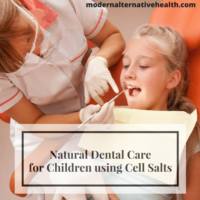 Natural Dental Care for Children using Cell Salts