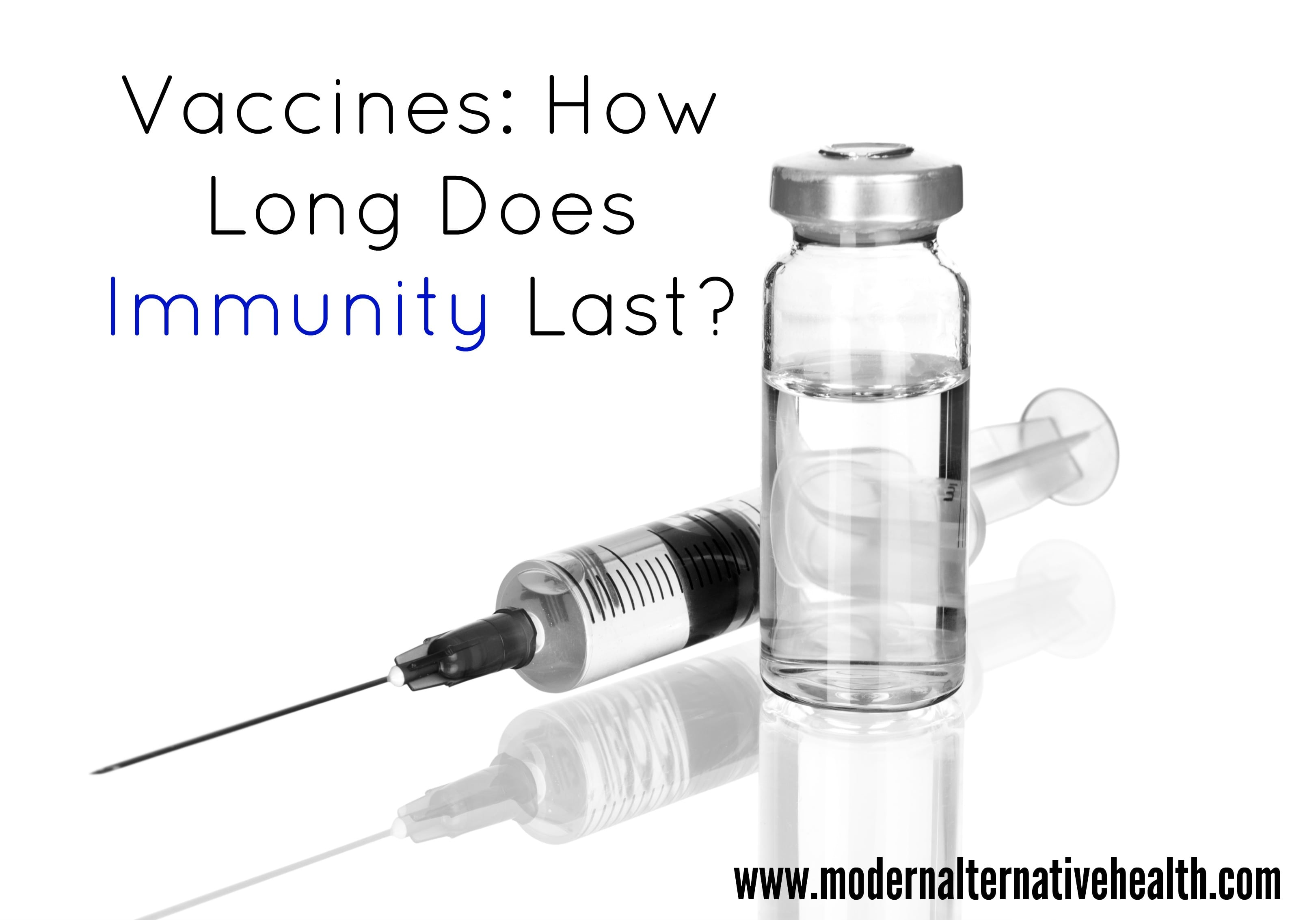 Vaccines How Long Does Immunity Last