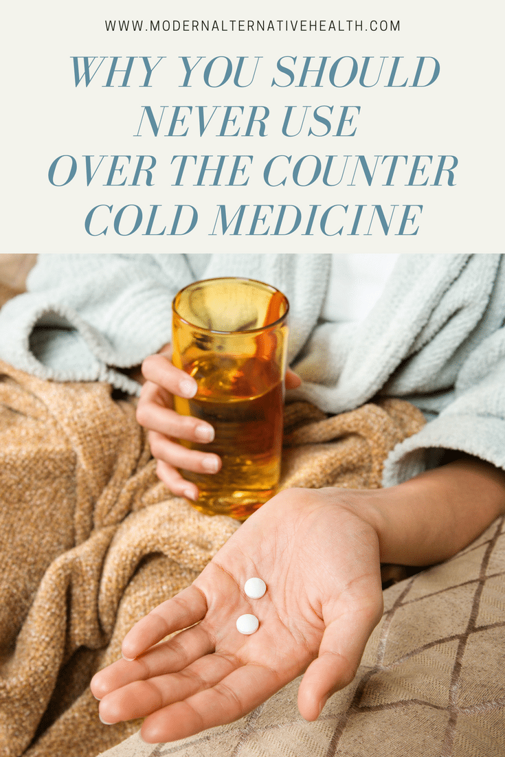 Why You Should Never Use Over the Counter Cold Medicine