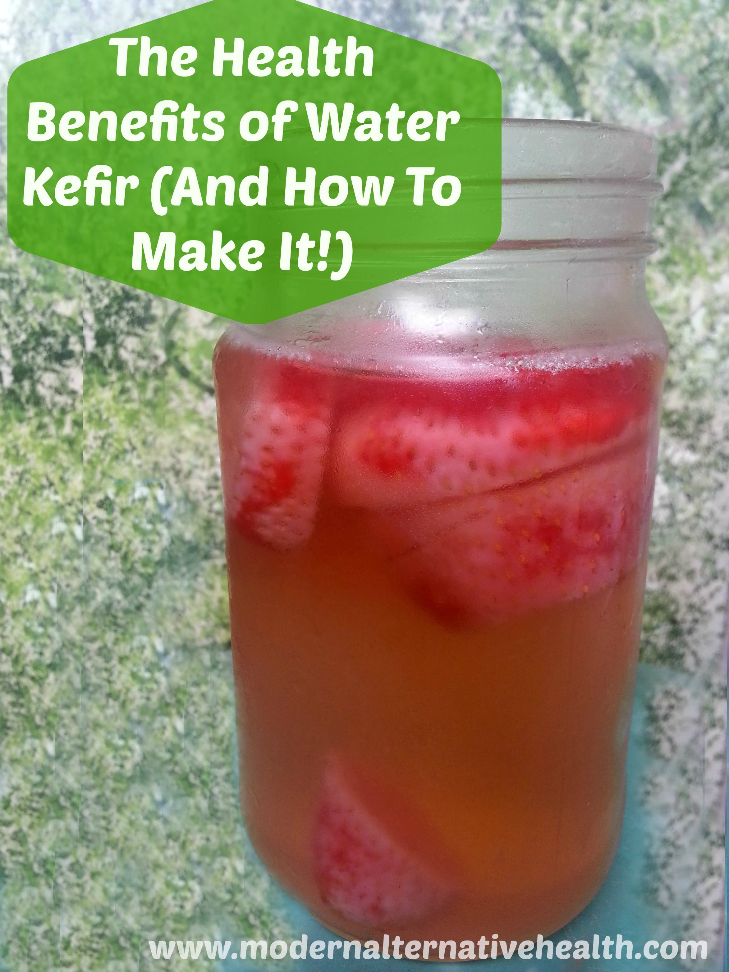 the health benefits of water kefir (and how to make it