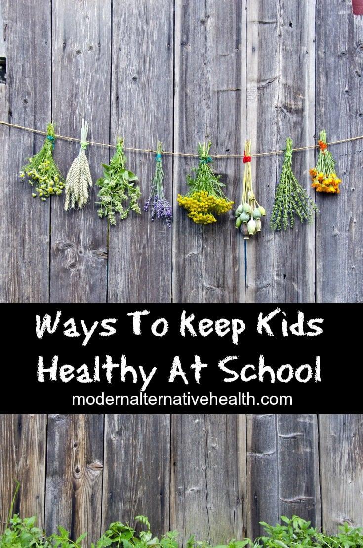 Ways to keep kids healthy at school. http://www.modernalternativemama.com/2016/10/12/keep-kids-healthy-school