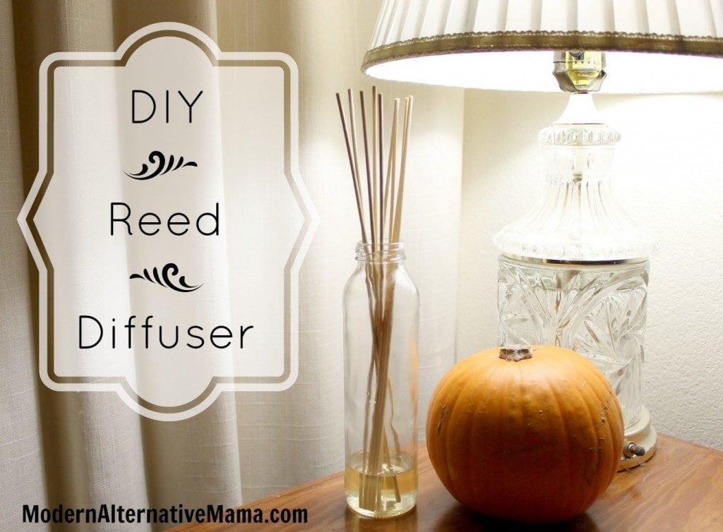 DIY Reed Diffuser ~ ModernAlternativeMama.com