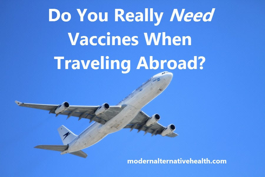 Do You Really Need Vaccines When Traveling Abroad?