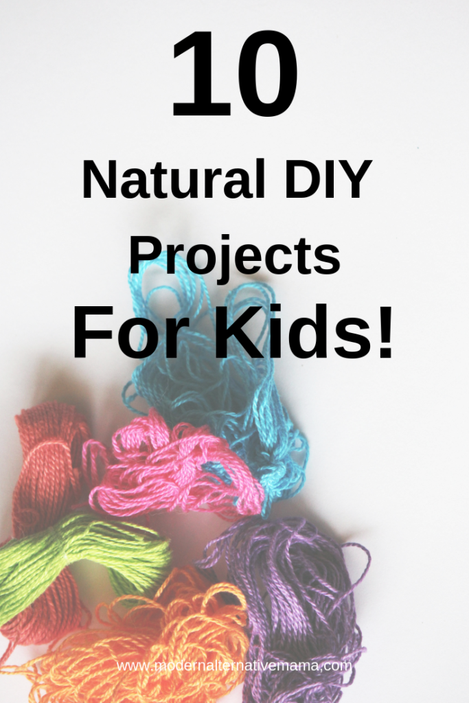 10 natural DYI projects for Kids
