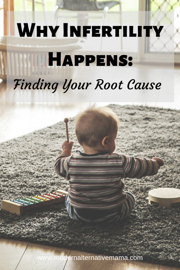 Infertility: Finding Your Root Cause